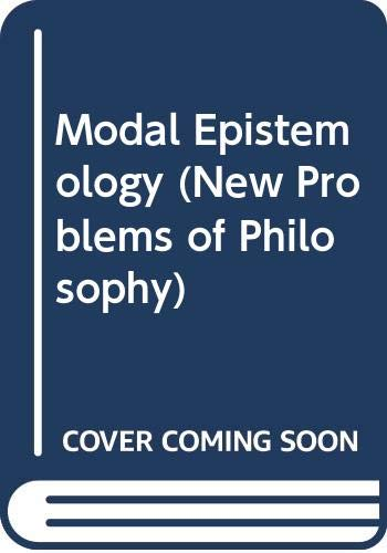 Modal Epistemology (New Problems of Philosophy)
