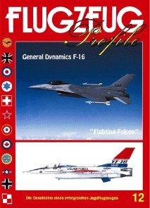 FLUGZEUG Profile Nr. 12 General Dynamics F-16 Fighting Falcon