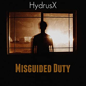 Misguided Duty