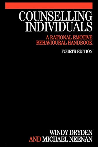 Counselling Individuals 4e: A Rational Emotive Behavioural Handbook (Exc Business and Economy (Whurr))