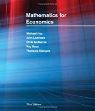 Mathematics for Economics (MIT Press) by Michael Hoy John Livernois Chris McKenna Ray Rees Thanasis Stengos(2011-03-11)