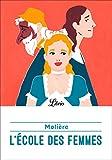 L'École des femmes (Théâtre) - Format Kindle - 1,99 €