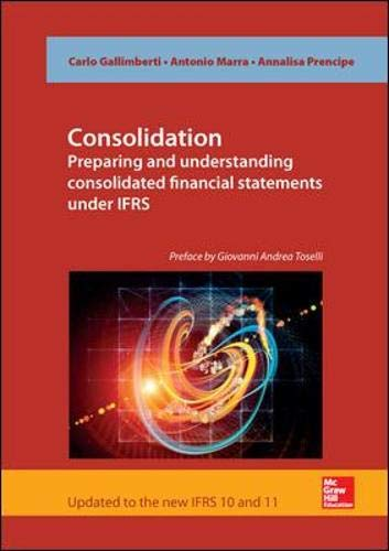 Consolidation. Preparing and Understanding Consolidated Financial Statements under IFRS [Lingua inglese]