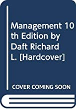 Best management by richard l daft 10th edition Reviews