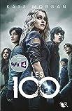 Les 100 - Tome 1 (01)