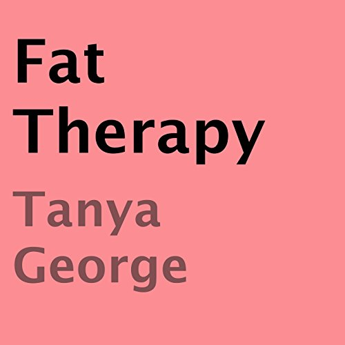Fat Therapy audiobook cover art
