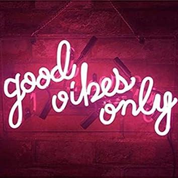 GoodVibesOnly