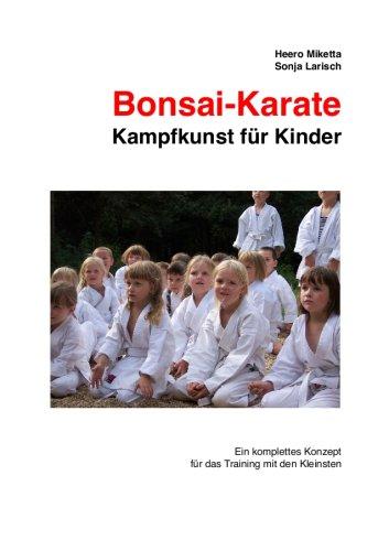 Bonsai-Karate, Kampfkunst für Kinder