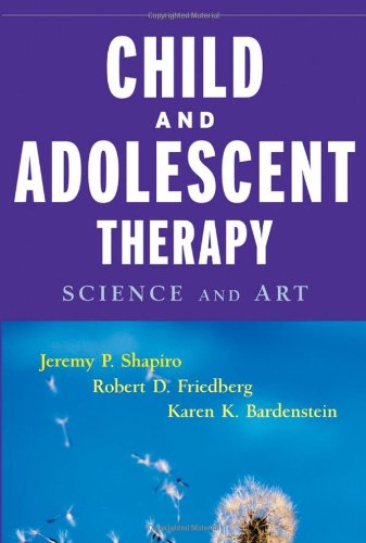Child & Adolescent Therapy : Science and Art