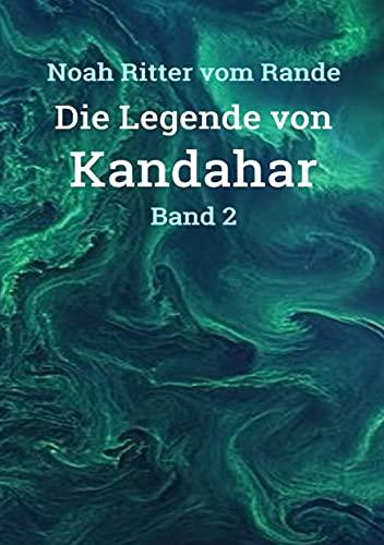 Die Legende von Kandahar: Band 2 (German Edition)