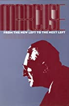 Marcuse: From the New Left to the Next Left