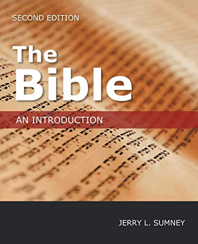 The Bible: An Introduction, Second Edition