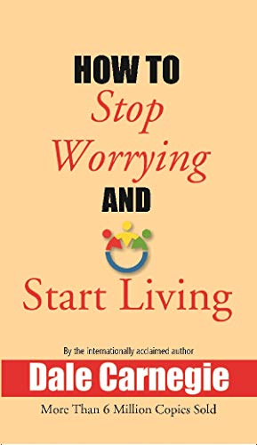 How to Stop Worrying and Start Living [Unknown Binding] Dale Carnegieの詳細を見る