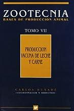 Producciónvacunadelecheycarne.ZootecniaTomoVII