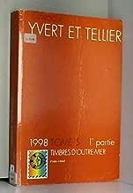 Catalogue Yvert et Tellier de timbres-poste : Tome 5-1, Outre-mer : d'Aden au Brésil, édition 1998