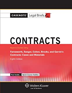 Casenote Legal Breifs: Contracts, Keyed to Farnsworth, Sanger, Cohen, Brooks, and Garvin, Eighth Edition (Casenote Legal Briefs)