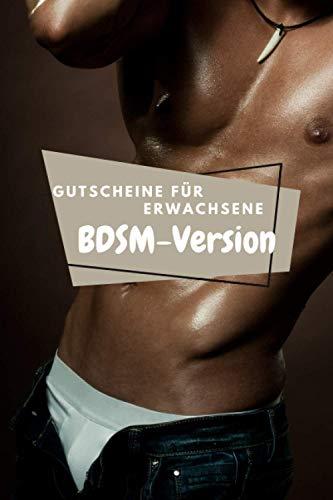 Gutscheine für Erwachsene, BDSM-Version: Werden Sie Experte und probieren Sie neue Dinge im Bett aus 90 Gutscheine