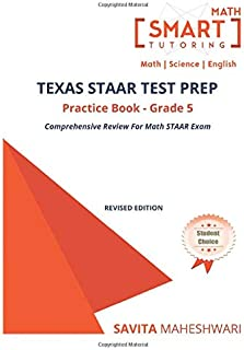 Texas STAAR Test prep practice book Grade 5: Largest number of high quality more than 300 practice problems categorized in 4 main categories of STAAR