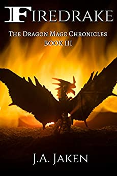 Firedrake (Dragon Mage Chronicles Book 3) by [J.A. Jaken]