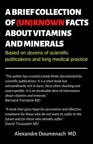 A Brief Collection of Unknown Facts about Vitamins and Minerals: Based on Dozens of Scientific Publications and Long Medical Practice
