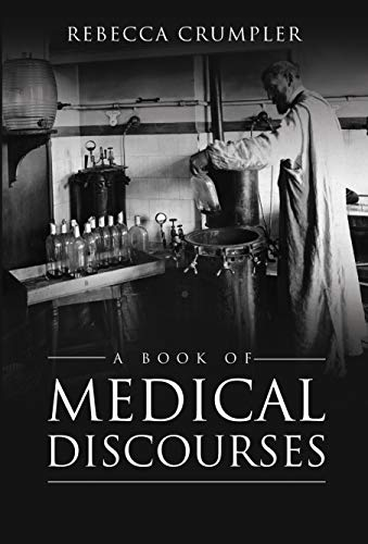 A Book of Medical Discourses (English Edition)