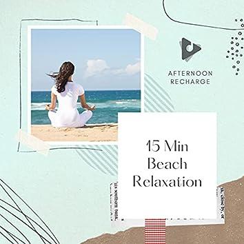 15 Min Beach Relaxation