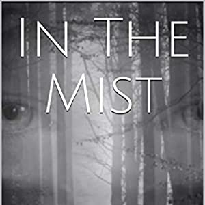 In the Mist: His Eyes