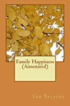 Family Happiness (Annotated)