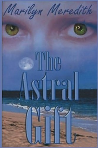 Book: The Astral Gift by Marilyn Meredith