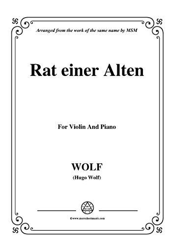 Wolf-Rat einer Alten, for Violin and Piano