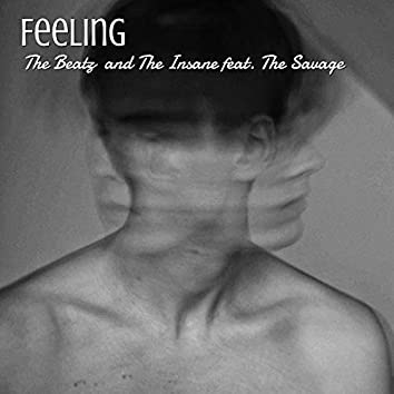 Feeling (feat. The Insane) (Freestyle)