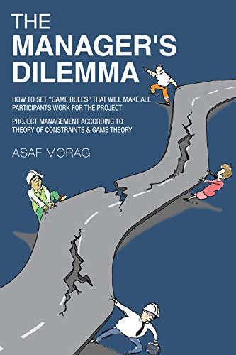 The Manager's Dilemma: How to set game rules that will make all participants work for the project