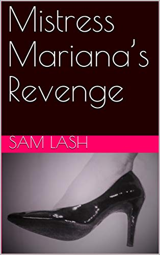 Mistress Mariana's Revenge (English Edition)