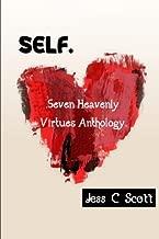 Self: Seven Heavenly Virtues Anthology