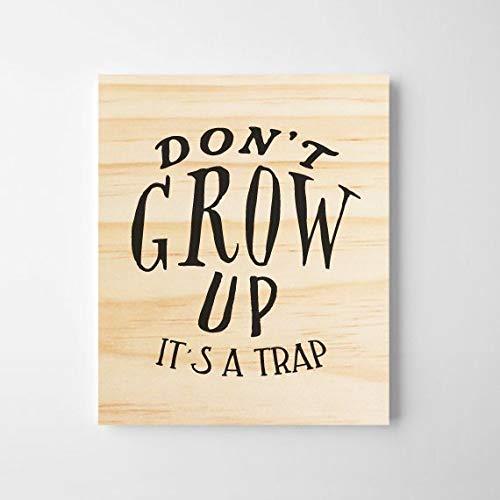 prz0vprz0v Don't Grow Up, It is a Trap, Arte de pared para cuarto de bebé. Arte para habitación infantil, cuarto de niños, guardería, arte de pared de madera, decoración de habitación de niñas, habitación de niños, baby shower