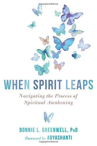 When Spirit Leaps: Navigating the Process of Spiritual Awakening