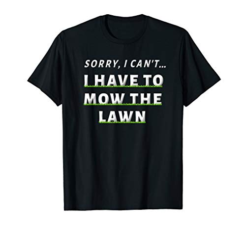 Funny Lawn Mowing Grass Cutting Shirt Mower Dad Father Gifts T-Shirt