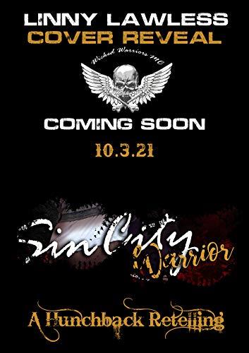 Sin City Warrior - Wicked Warriors MC, Nevada Chapter (Wicked Bad Boy Biker Motorcycle Club Romance Book 1) (English Edition)