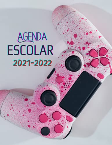 Agenda Escolar 2021-2022: original, práctica, útil , Organizador ideal para estudiantes de secundaria y preparatoria , idea de regalo para jugadores