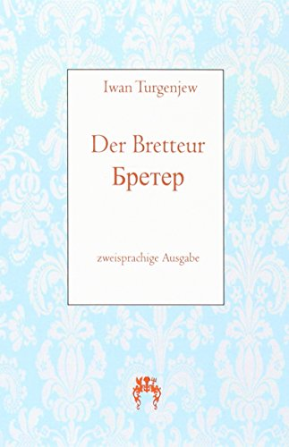 Der Bretteur: zweisprachige Ausgabe