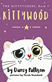 Kittywood (The KittyTubers Book 3)