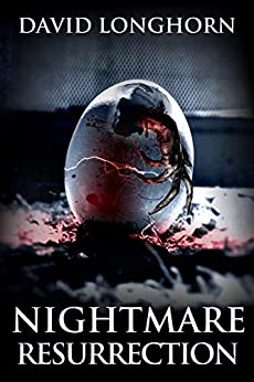 Nightmare Resurrection: Supernatural Suspense with Scary & Horrifying Monsters (Nightmare Series Book 4) by [David Longhorn, Scare Street, Emma Salam, Ron Ripley]