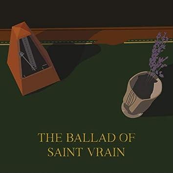 The Ballad of Saint Vrain