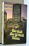 La nuit du grand Boss / Lucentini/ Fruttero / Réf26829 - Le Grand Livre du Mois