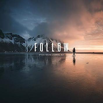 Follow (feat. Carvel Ray)