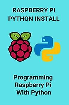 Raspberry Pi Python Install  Programming Raspberry Pi With Python  Python Raspberry Pi Tutorial Pdf