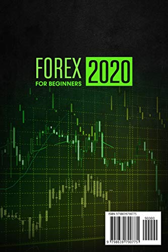 41nW+Si+32L - FOREX FOR  BEGINNERS 2020: The Latest Currency Trading Guide to Learn Practical Swing & Day Strategies to Make Money at Home. Discover How the Right Tactics & Psychology Can Boost Your Passive Income