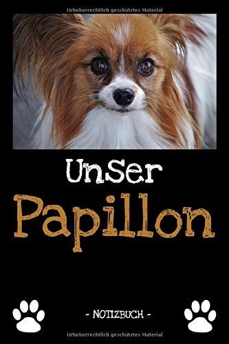 Unser Papillon: Hundebesitzer | Hund | Haustier | Notizbuch | Tagebuch | Fotobuch | zur Futter Doku | Geschenk | Idee | liniert + Fotocollage | ca. DIN A5