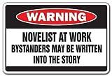 Neuheit sich, Geschenk Schriftsteller AT WORK Warnschild Buch Writer Story Schreiben Yard Dekorative Aluminium Metall Schild für Schlafzimmer, Büros