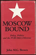 Moscow bound: Policy, politics, and the POW/MIA dilemma